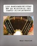 Los Bandoneonistas de la Historia Rioplatense
