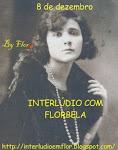 INTERLÚDIO COM FLORBELA - UMA FESTA PARA FLORBELA ESPANCA NO DIA 08 DE DEZEMBRO