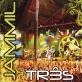 Jammil – Três 2008 Áudio DVD