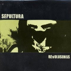 Sepultura – Revolusongs