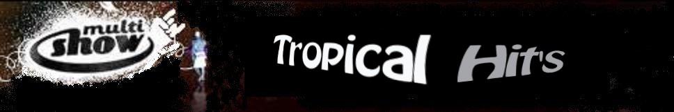 Prinl Orkut    Tropical TV       R  Dio Tropical Web