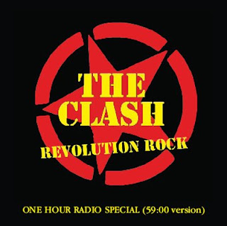 The Clash - Revolution Rock Radio Repost