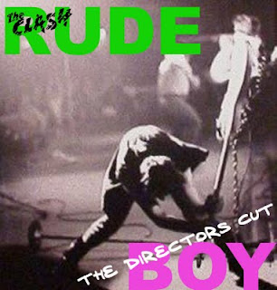 The Clash - Rudeboy Directors Cut