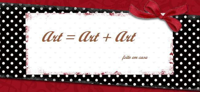 Art = Art+Art