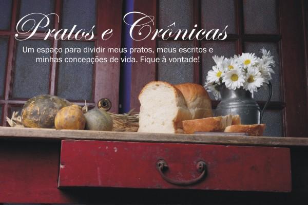 Pratos e crônicas