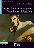 Sherlock Holmes Investigates: Three Stories of Detection - CIDEB BLACKCAT