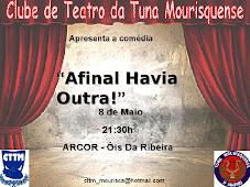 TEATRO DA TUNA MOURISQUENSE NO SALÃO CULTURAL DA ARCOR