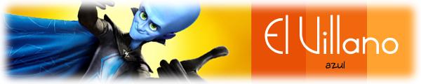 El Villano Azul Megamind 3d