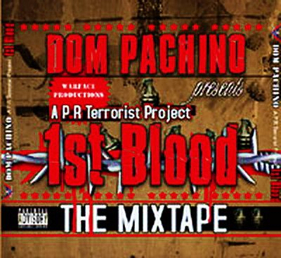 Dom Pachino - 1st Blood