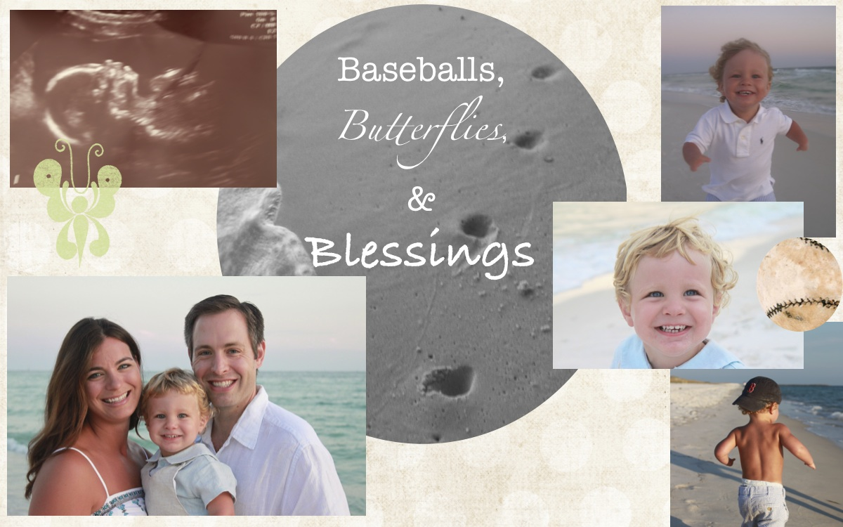 Baseballs, Butterflies, & Blessings