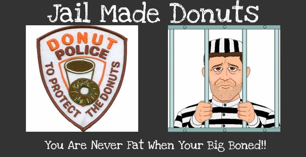 Jail Donuts
