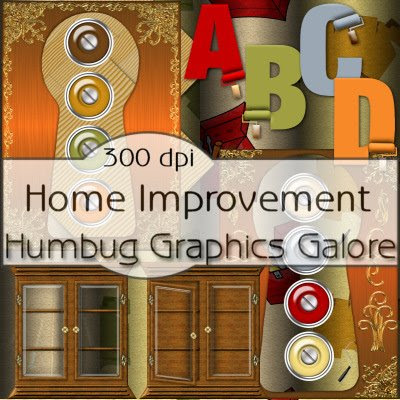 http://humbuggraphicsgalore.blogspot.com/2009/04/home-improvement.html