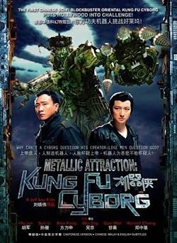 Cơ Khí Hiệp - Kungfu Cyborg Metallic Attraction (2009) Poster