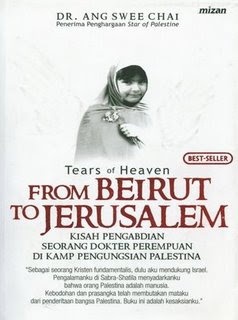 Tears of Heaven From Beirut To Jerusalem oleh Dr. Ang Swee Chai