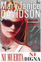 http://1.bp.blogspot.com/_t6e5LmOai9E/SOWKc6G-V9I/AAAAAAAABSo/vSbmN1FIysA/s200/Davidson+Mary+Janice+-+No+muerta+07+-+Ni+muerta+ni+digna.jpg