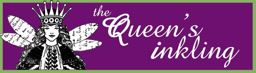 The Queen's Inkling