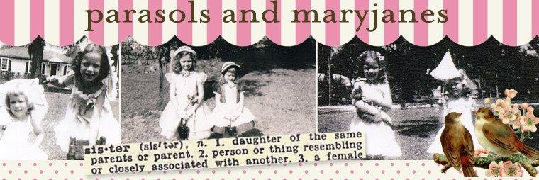 Parasols & Mary Janes