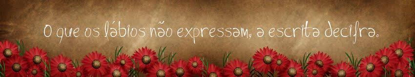 O que os lábios não expressam, a escrita decifra