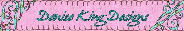 Denise King Designs
