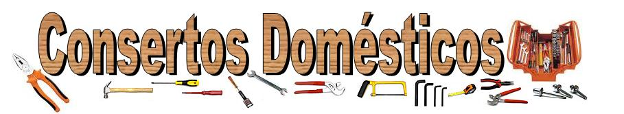 Consertos Domesticos