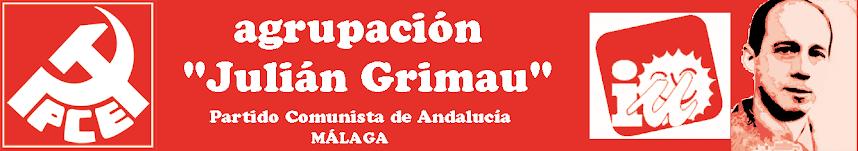 "AGRUPACIÓN ""JULIAN GRIMAU""- PCE"