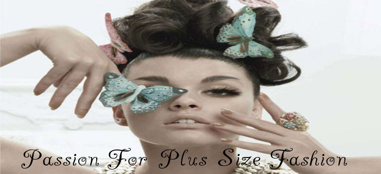 Passion for plus size fashion