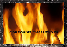 The Corrosive Challenge Blog:)
