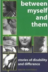 Between myself and them: stories of disability and difference. Book review