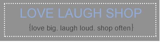 LOVE LAUGH SHOP