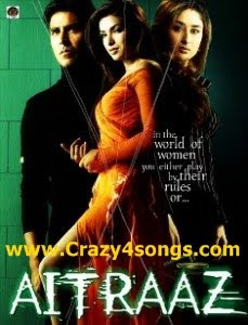 Songs Free Download Mp3 songs Aitraaz watch online hindi movie Aitraaz