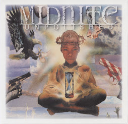 "Midnite ""Unpolished"""