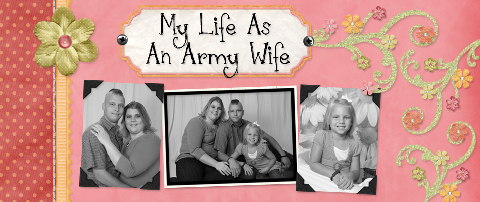 My Life As An Army Wife