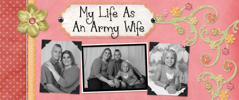 My Life As An Army Wife
