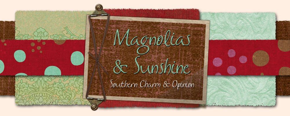 Magnolias and Sunshine