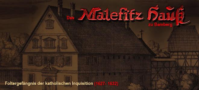 Das Malefiz Haus zu Bamberg - das Geheimnis um das Foltergefängnis des Fuchs von Dornheim
