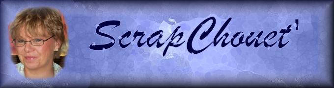 ScrapChouet'