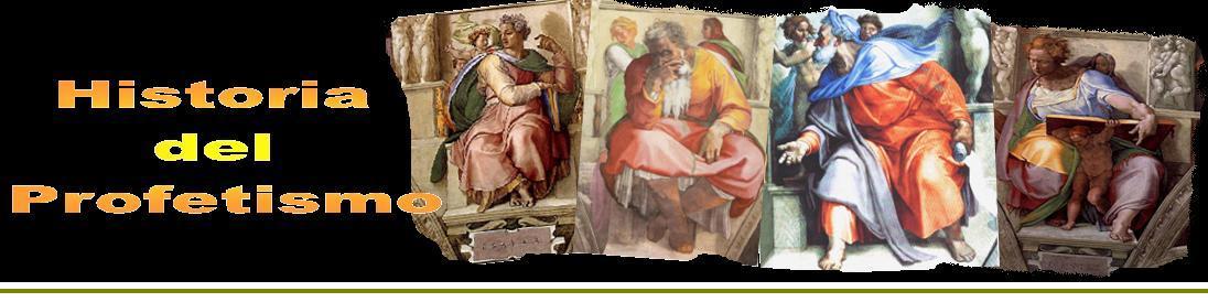 Historia del Profetismo