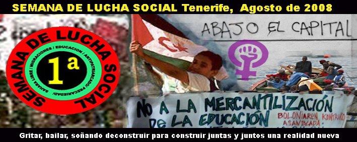 SEMANA DE LUCHA SOCIAL Tenerife, Agosto 2008