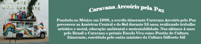 Caravana Arcoíris pela Paz
