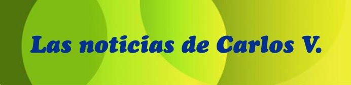 Blog de noticias de Carlos V.