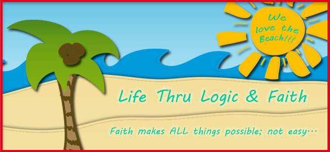 Life Thru Logic and Faith