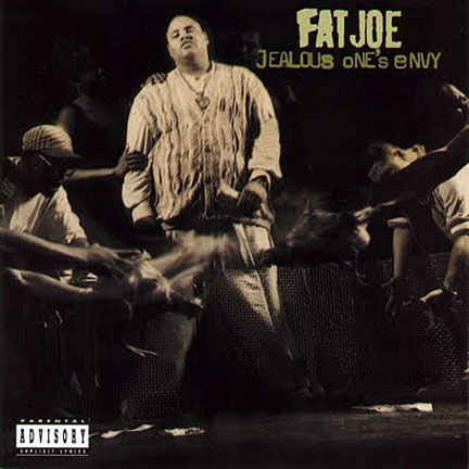 Fat Joe - Jealous Ones Envy (1995)