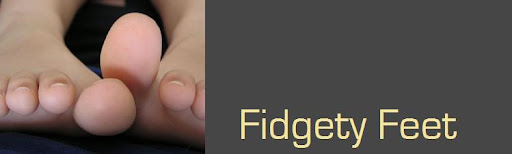 fidgety feet