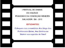 I FESTIVAL DE CINEMA DO CFCM / 2010