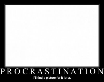 Procrastinaition