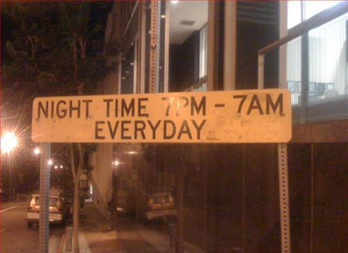 Night Time 7PM-7AM Everyday