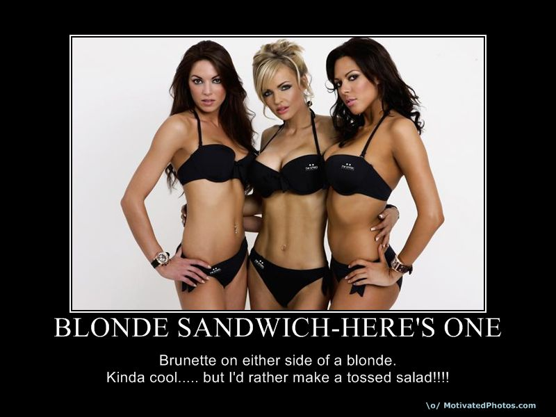 BLONDE SANDWICH HERE'S ONE
