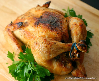 Big, Bold, Beautiful Food: Roast Chicken a la Thomas Keller