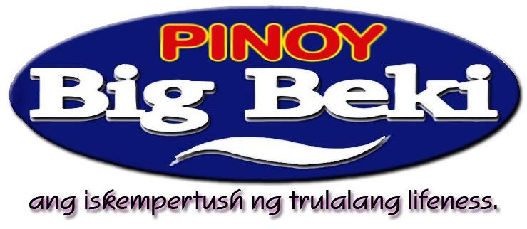 PINOY BIG BEKI