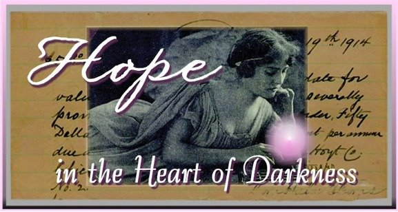 Hope in the Heart of Darkness